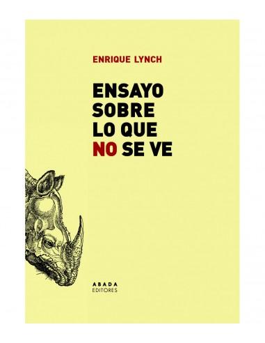 Enrique Lynch, Ensayo sobre lo que no...