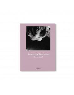Francesca Woodman, Ser un...