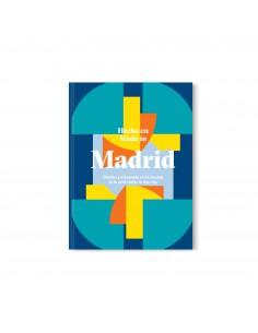 Hecho en Madrid: Diseño y...