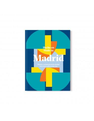 Hecho en Madrid: Diseño y artesanía...