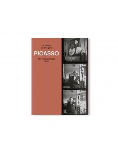 Picasso, The Photographer´s Gaze