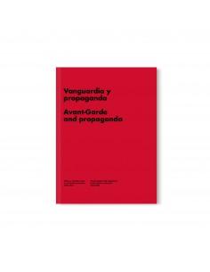Vanguardia y propaganda....