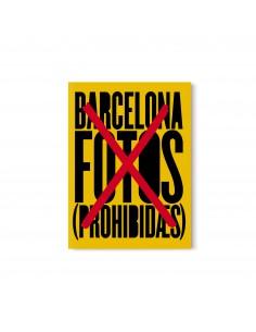 Barcelona. Fotos (prohibidas)