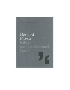 Bernard Plossu habla Juan Manuel Bonet