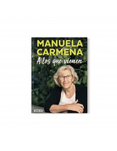 Manuela Carmena, A los que...