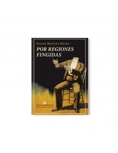 Felipe Benítez Reyes, Por regiones...
