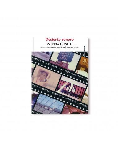 Valeria Luiselli, Desierto Sonoro