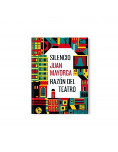 Juan Mayorga, Silencio /...