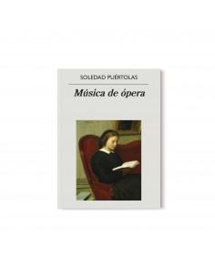 Soledad Puértolas, Música...