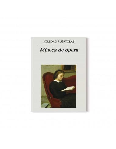 Soledad Puértolas, Música de Ópera