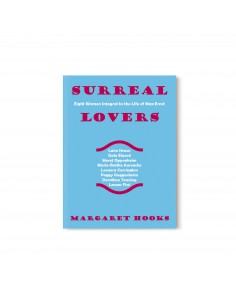 Margaret Hooks, Surreal Lovers
