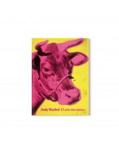 Andy Warhol, El arte mecánico