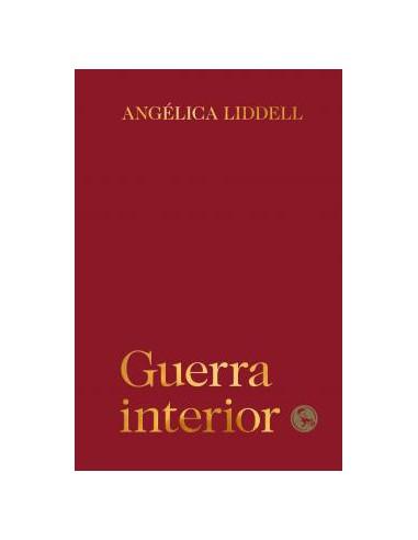 Angélica Liddell, Guerra interior