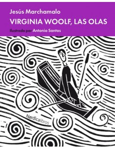 Virginia Woolf, las olas,...