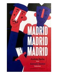 Madrid, Madrid, Madrid,...