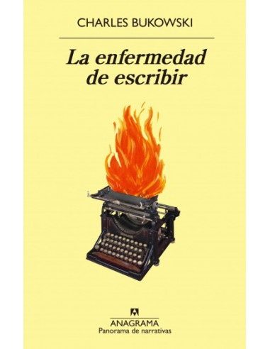 Charles Bukowski, La enfermedad de...