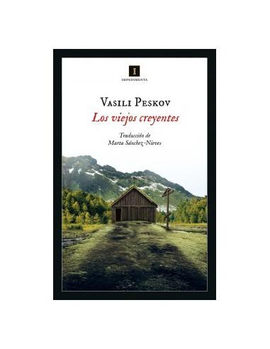 Vasili Peskov, Los viejos creyentes