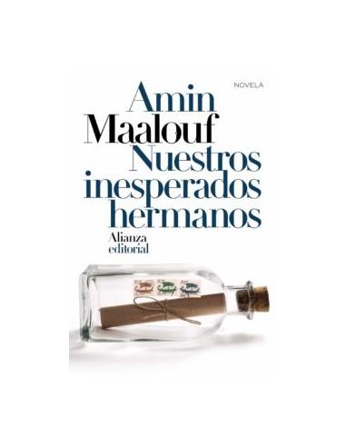 Amin Maalouf, Nuestros inesperados...