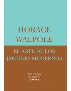 Horacle Walpole, El arte de...