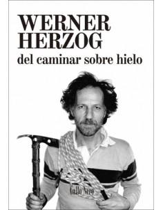 Werner Herzog, Del caminar...