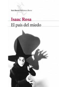 Isaac Rosa, El país del miedo