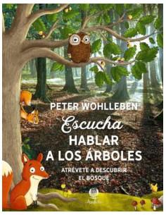Peter Wohllben, Escucha...