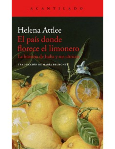 Helen Attlee, El país donde...