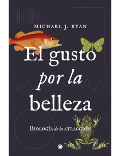 Michael J. Ryan, El gusto...