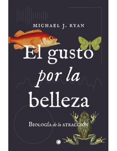 Michael J. Ryan, El gusto por la belleza