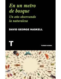 David George Haskell, En un...