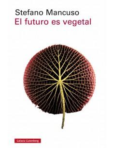 Stefano Mancuso, El futuro...