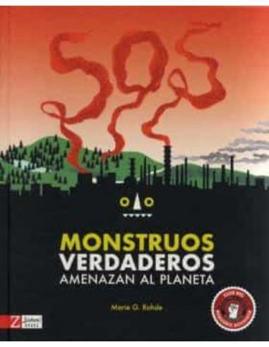 Marie G. Rohde, Monstruos verdaderos...