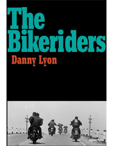 Danny Lyon, The Bykeriders