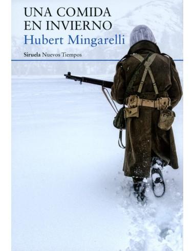 Hubert Mingarelli, Una comida en...