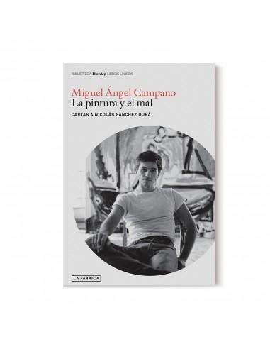 Miguel Ángel Campano, La pintura y el...