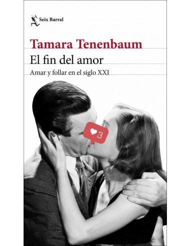 Tamara Tenenbaum, El fin del amor:...