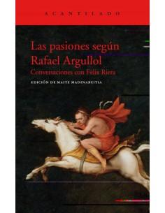Las pasiones según Rafael...