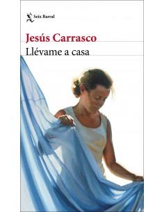 JESÚS CARRASCO, Llévame a casa