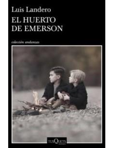 LUIS LANDERO, El huerto de...
