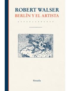 Robert Walser, Berlín y el...
