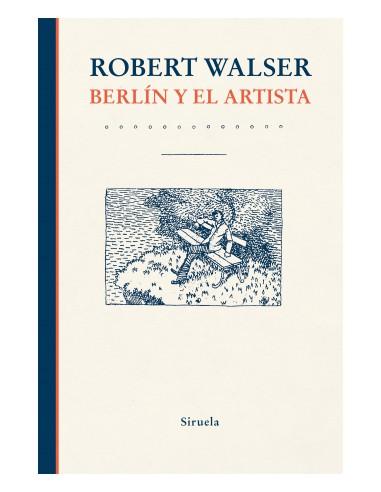 Robert Walser, Berlín y el artista