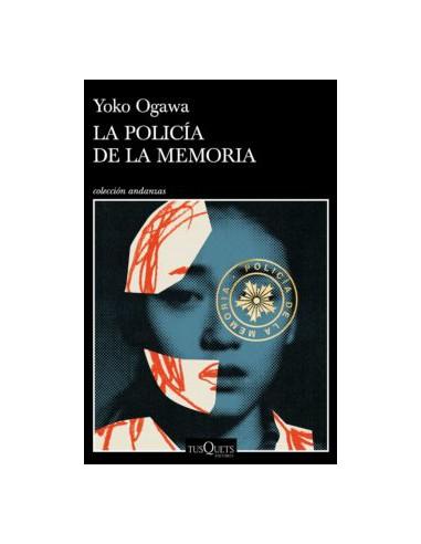 Yoko Ogawa, La Policía de la Memoria