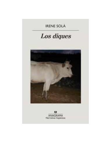 Irene Solà, Los diques