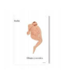 Rodin. Dibujos y recortes