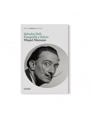 Salvador Dalí. Fotografía y delirio