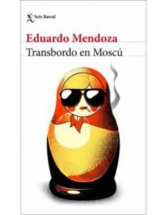Eduardo Mendoza, Transbordo...