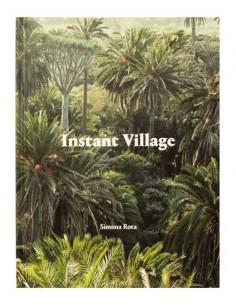 Simona Rota, Instant Village