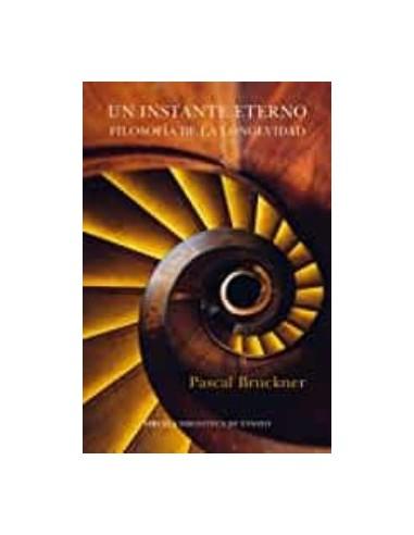 Pascal Bruckner, Un instante eterno
