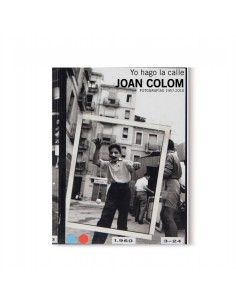 JOAN COLOM. I WORK THE STREET