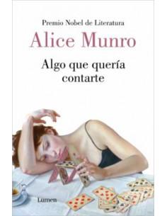 Alice Munro, Algo que...